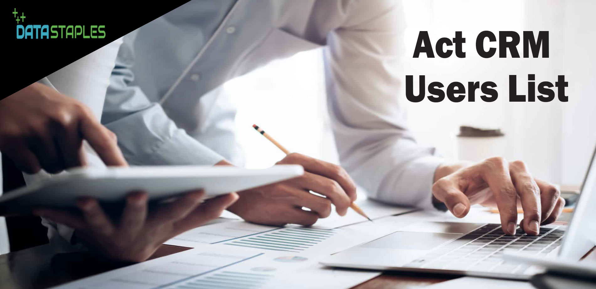 Act CRM Users Mailing List | DataStaples
