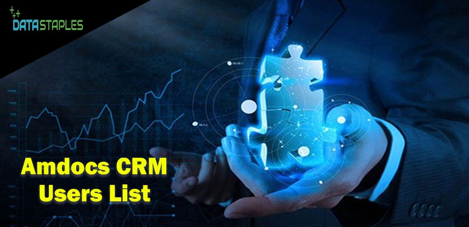 Amdocs CRM Users Mailing List   DataStaples