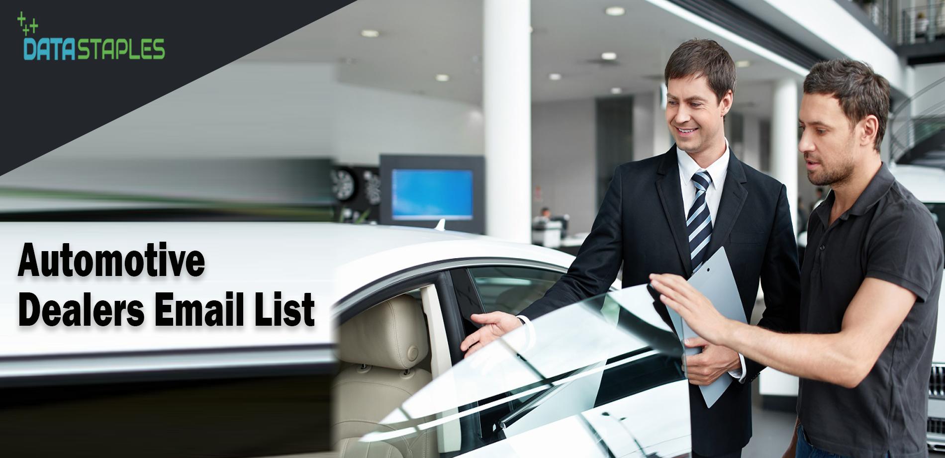 Automotive Dealers Email List | DataStaples