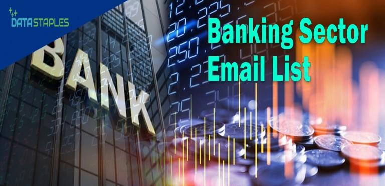 Banking Secor Email List | DataStaples