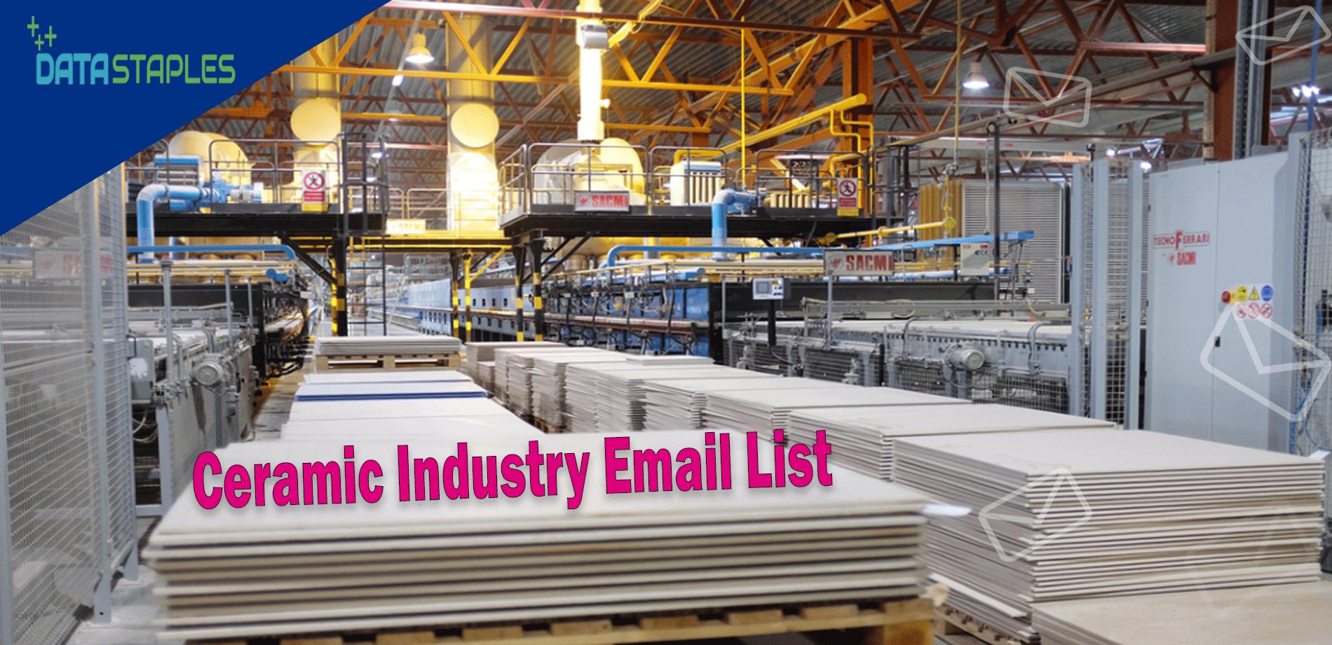 Ceramic Industry Email List | DataStaples
