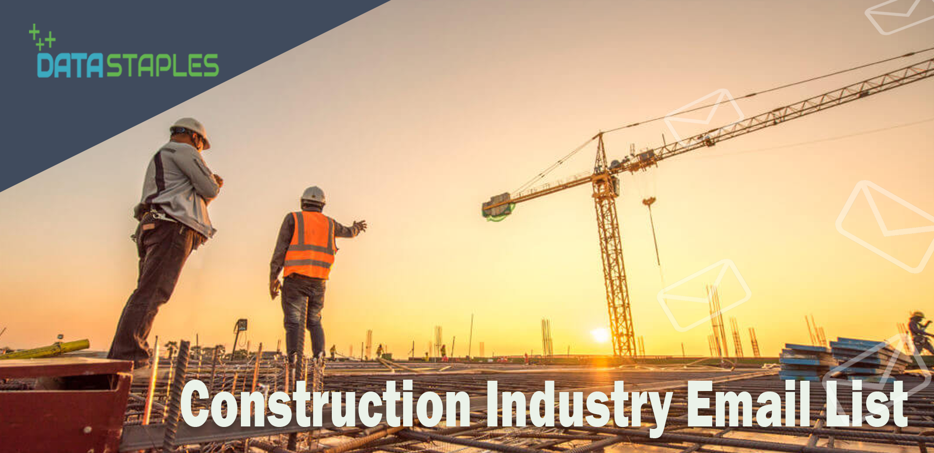 Construction Industry Email List   DataStaples
