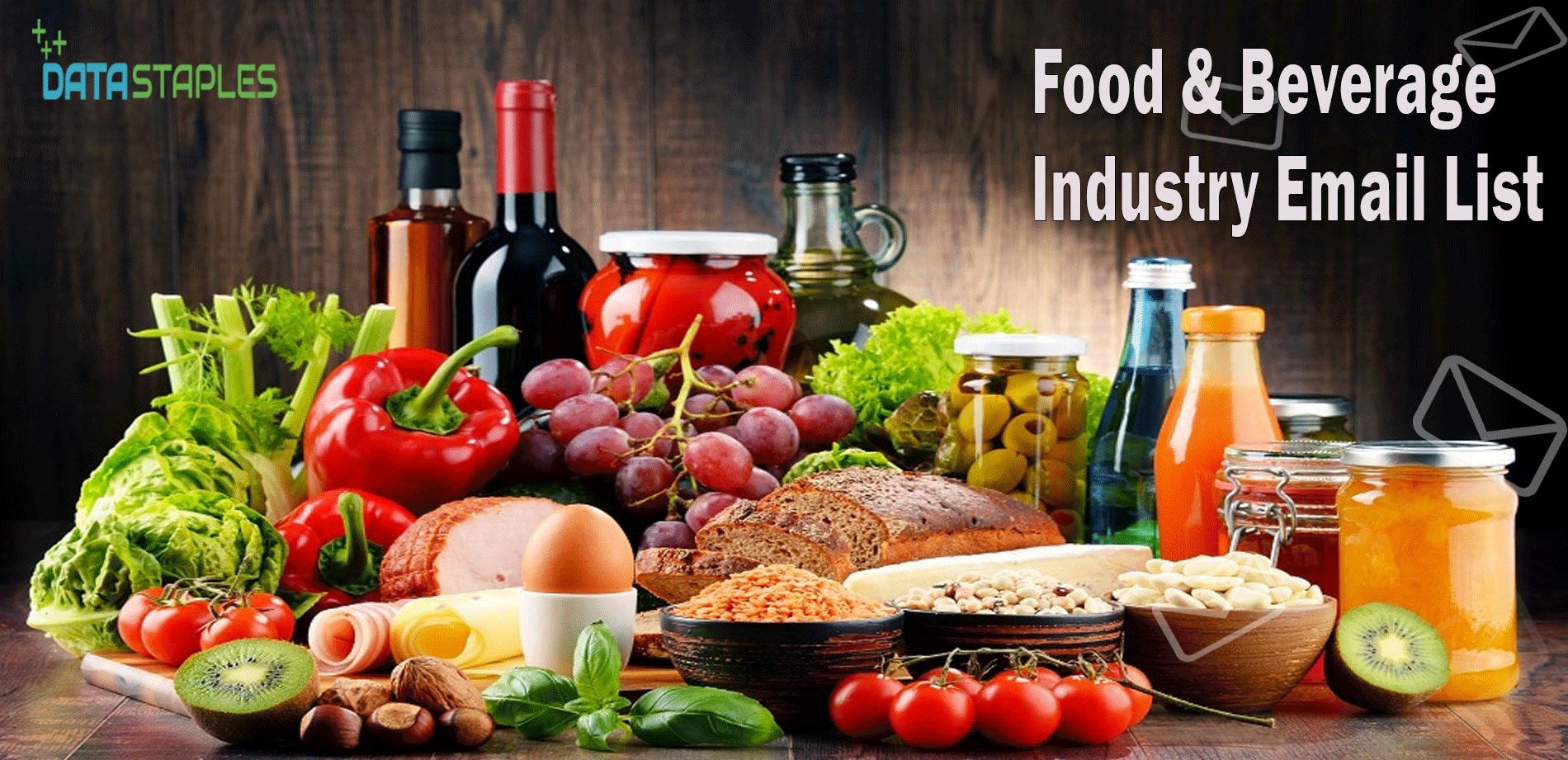 Food Beverage Industry Email List | DataStaples