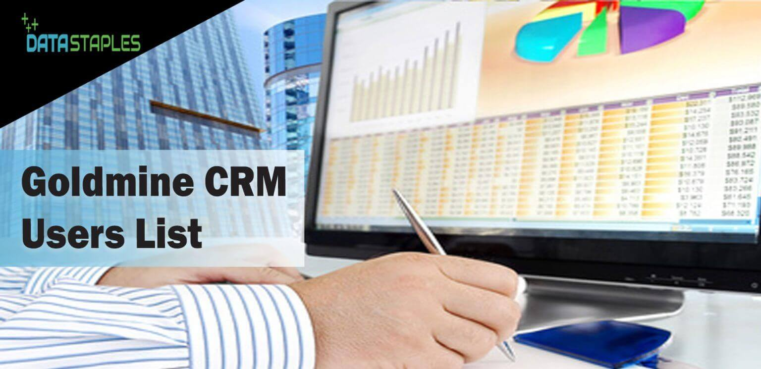 Goldmine CRM Users Mailing List | DataStaples