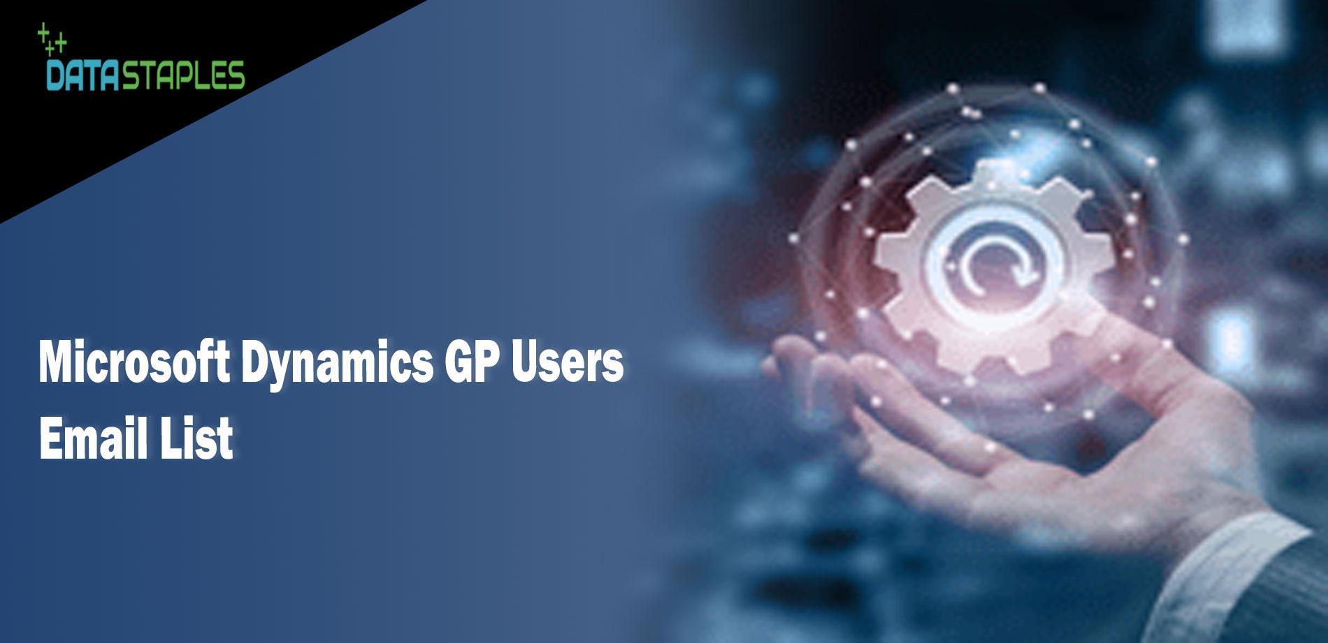 Microsoft Dynamics GP Users Email List   DataStaples