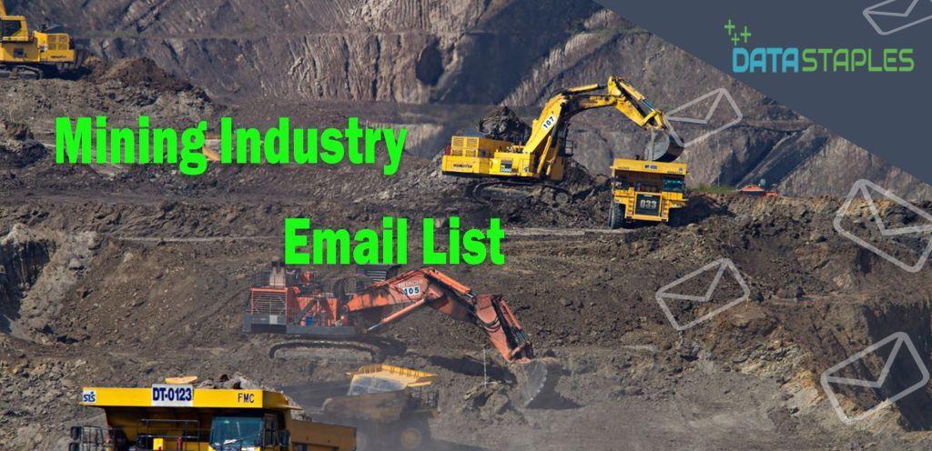 Mining Industry Email List | DataStaples