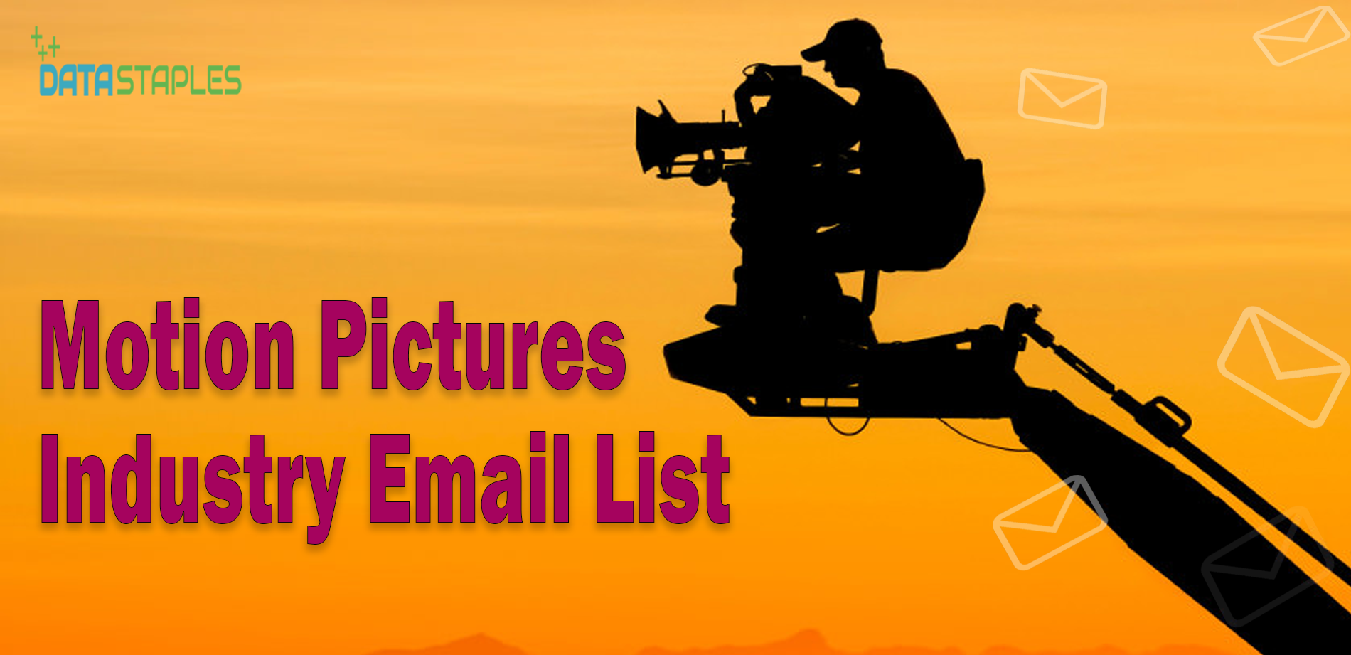 Motion Pictures Industry-Email List   DataStaples