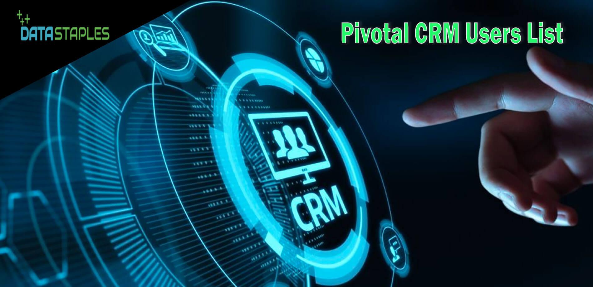 Pivotal CRM Users List | DataStaples