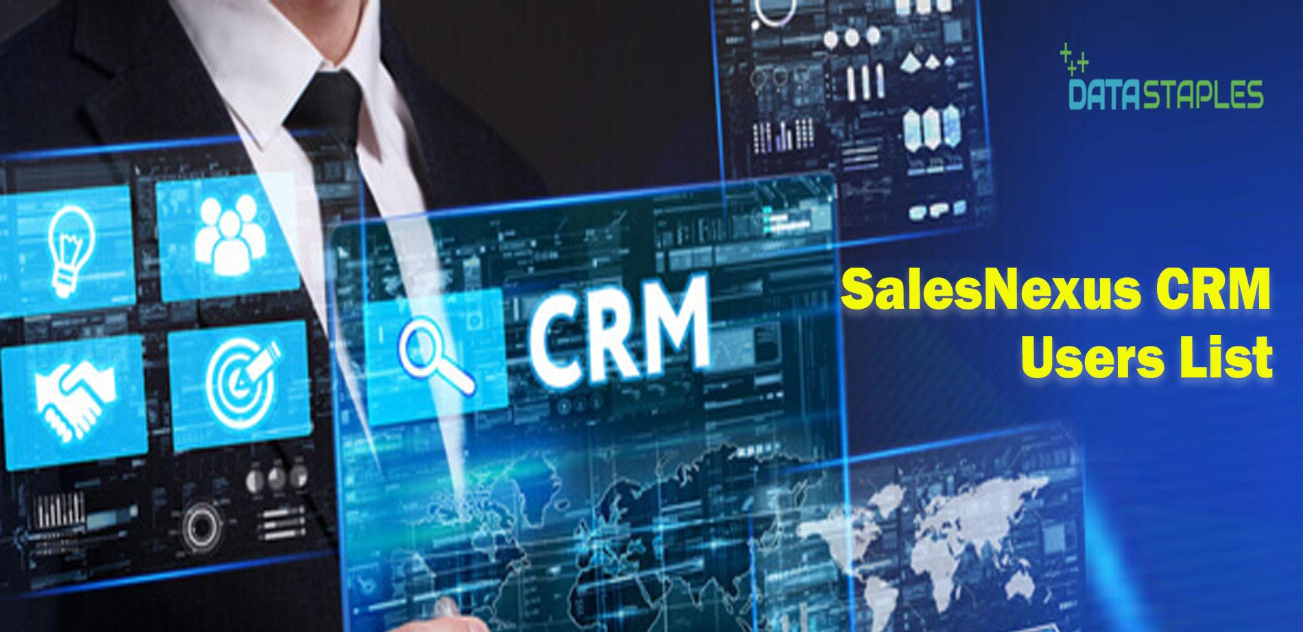 SalesNexus CRM Users Mailing List | DataStaples