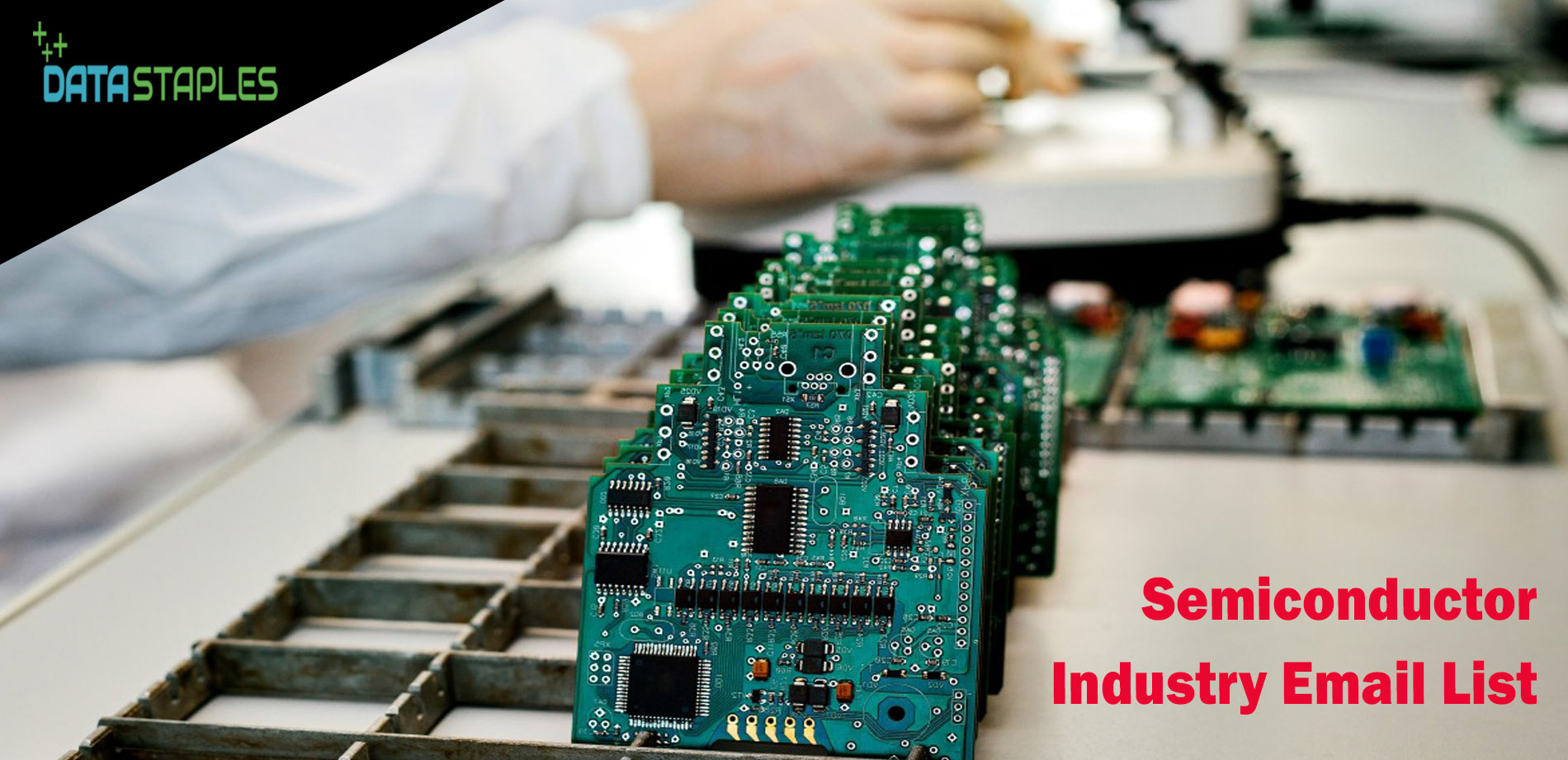 Semiconductor Industry Email List   DataStaples