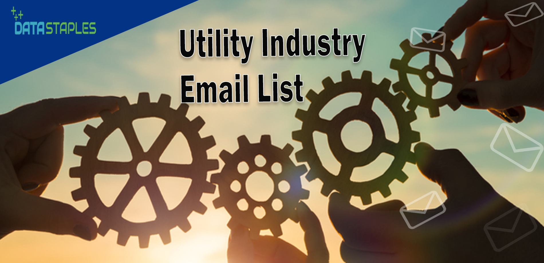 Utility Industry Email List | DataStaples