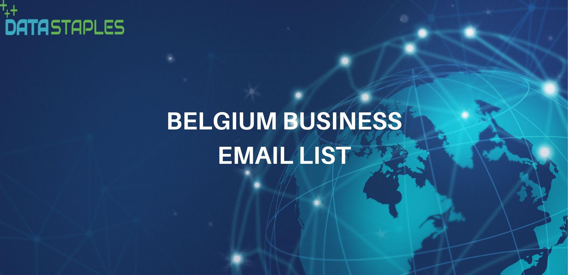 Belgium Business Email List | Datastaple