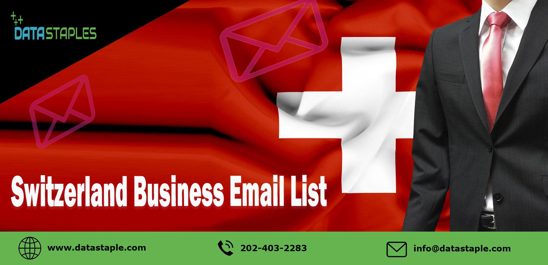 Switzerland Business Email List | DataStaples