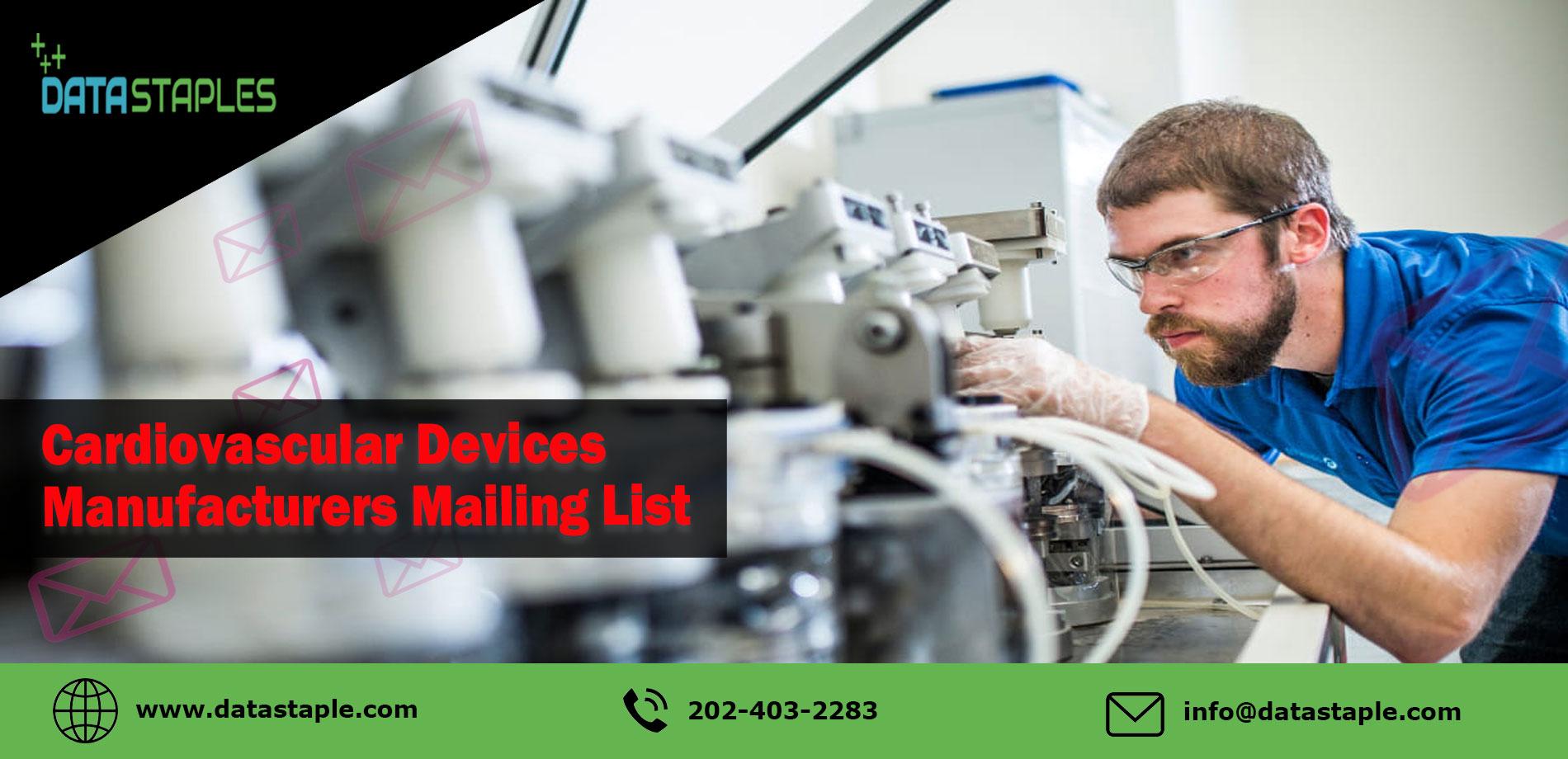 Cardiovascular Device Manufacturers Mailing List | DataStaples
