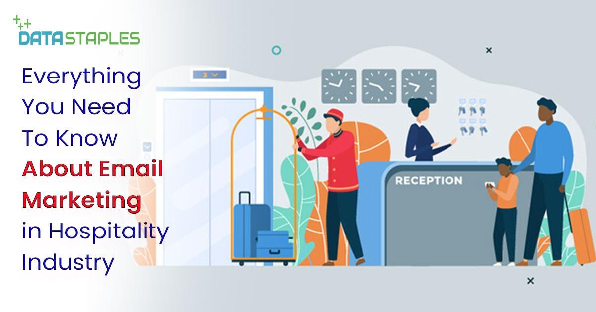 Email Marketing Hospitality Industry | DataStaples