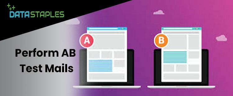 Perform AB Test Mails   DataStaples