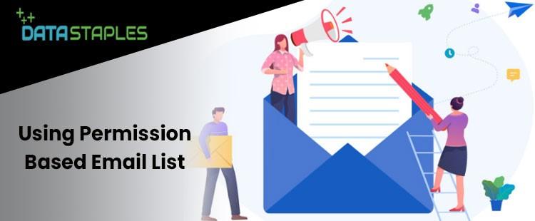Using Permission Based Email List   DataStaples