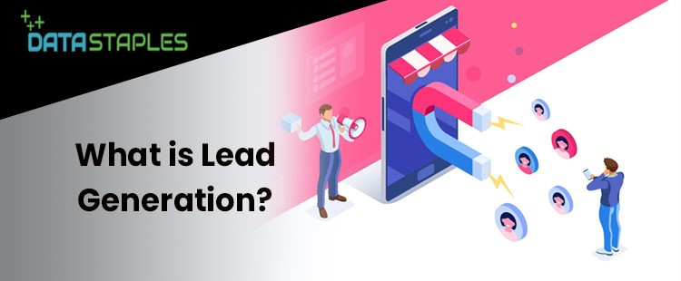 What Is Lead Generation | DataStaples