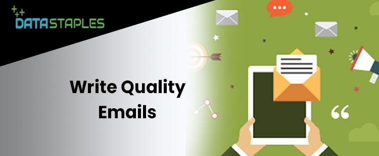 Write Quality Emails   DataStaples
