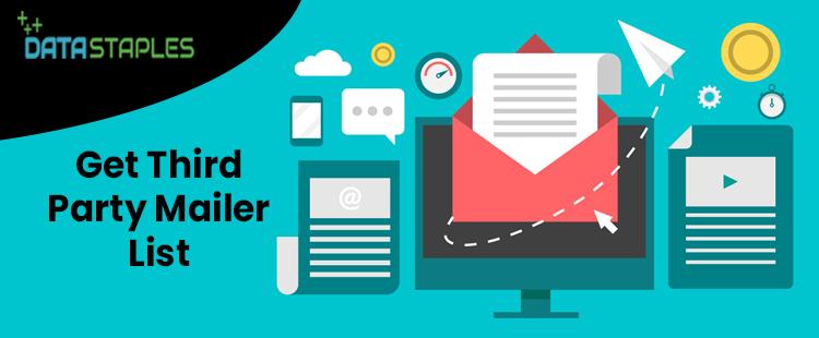 Get Third Party Mailer List   DataStaples
