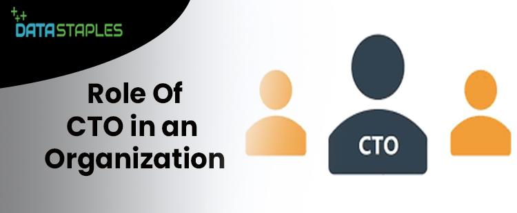 Tole of CTO In An Organization   DataStaple