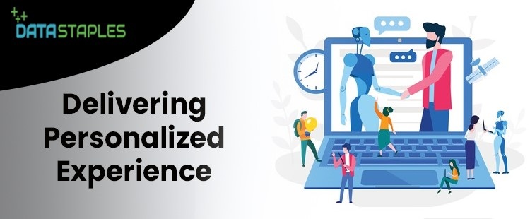 Delivering Personalized Experience | DataStaples
