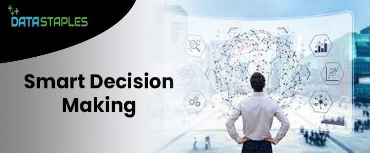 Smart Decision Making | DataStaples